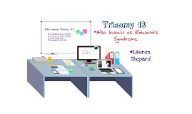 Trisomy 18 ~ AP Biology