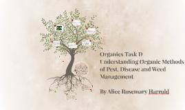 Organics Task D