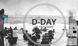 Copy of D-DAY: The Battle of Normandy