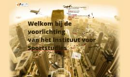 Voorlichting Instituut voor Sportstudies 2016-2017