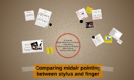 Comparing midair pointing between stylus and finger