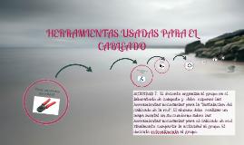 HERRAMIENTAS USADAS PARA EL CABLEADO