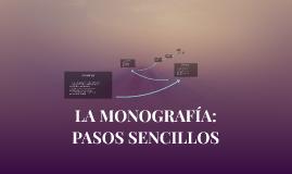 LA MONOGRAFÍA: