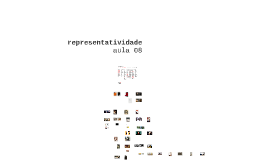 [2016] Aula 8: Representatividade