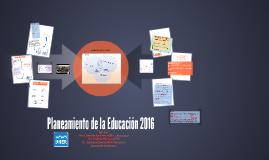 1.Planeamiento de la Educación 2016