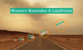 Western Mountains & Landforms