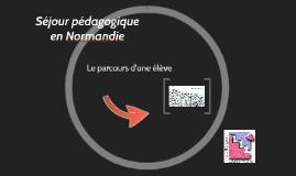Séjour pédagogique en Normandie