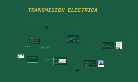 Copy of TRANSMISION ELECTRICA