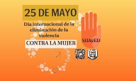 Día internacional de la eliminacion de la violencia contra l