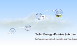 Solar Energy-Passive & Active