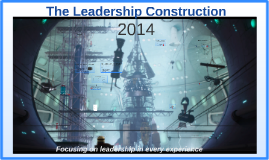 The Leadership Construction