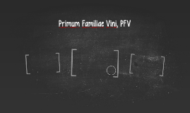 Primum Familiae Vini, PFV