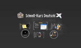 Schnell-Kurs Deutsch!