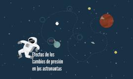 efectos de los cambios de presión en los astronautas