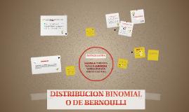 DISTRIBUCION BINOMIAL O DE BERNOULLI