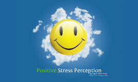 Copy of Stress Perception