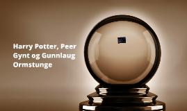 Harry Potter, Peer Gynt og Gunnlaug Ormstunge