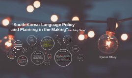 "Copy of ""South Korea: Language Policy and Planning in the Making"""