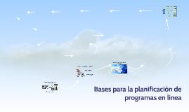 Bases para la planificación de programas de educación en línea