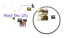 Copy of Paint the City