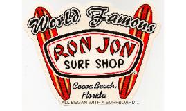 Ron Jon Surf Shop!