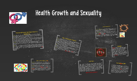 Health Growth and Sexuality