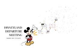 Disneyland Departure Meeting