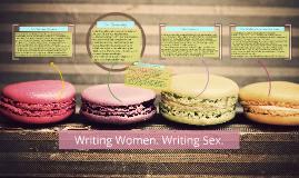 Writing Women. Writing Sex.