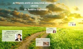 ACTITUDES ANTE LA SEGUNDA VENIDA DE CRISTO