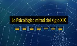 lo psicologico siglo XIX