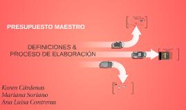 Copy of Proceso de elaboracion de un presupuesto maestro