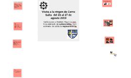 Visita a la virgen de Cerro Salta  del 23 al 27 de agosto 20