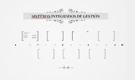 SISTÉMAS INTEGRADOS DE GESTIÓN