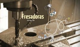 Copy of Fresadoras