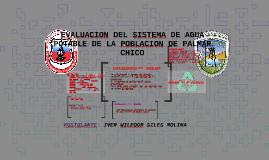 EVALUACION DEL SISTEMA DE AGUA POTABLE DE LA POBLACION DE PA