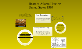 heart of atlanta v united states Heart of atlanta motel, inc v united states and katzenbach v mcclung interstate commerce and morality the backdrop for these two cases, presenting the.