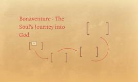 Bonaventure - The Soul's Journey into God