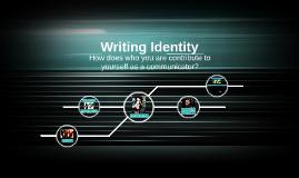 Writing Identity