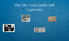 Why The Great Gatsby Still Captivates