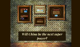 Will China be the next super power?
