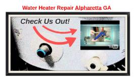 Water Heater Repair Alpharetta