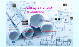 Copy of Crafting a BluePrint for Leadership
