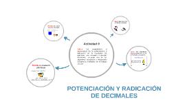 POTENCIACIÓN Y RADICACIÓN DE DECIMALES