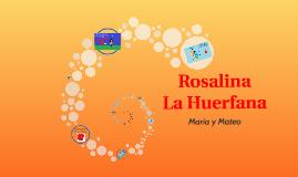 Rosalina La Huerfana