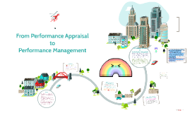 From Performance Appraisal to Performance Management