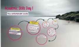 Academic Skills Day 1