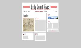 Body Count Rises