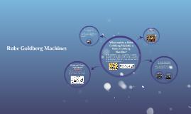 What makes a Rube Goldberg Machine a Rube Goldberg Machine?