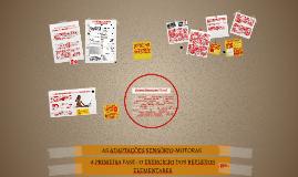 A PRIMEIRA FASE : O EXERCICIO DOS REFLEXOS
