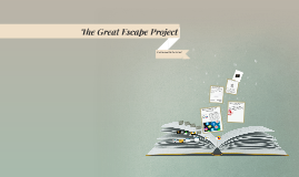 Copy of The Great Escape Project